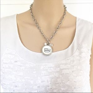 Pretty is as pretty does charm necklace